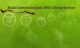 Media Content Analysis: WSU Dining Services