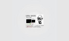 MARX: Contexto Histórico y filosófico.