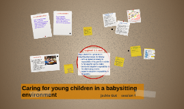 Copy of Caring for young children in a babysitting environment