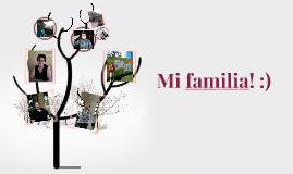 Mi familia! :)
