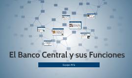El Banco Central y sus Funciones
