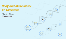 Body and Masculinity. An Overview