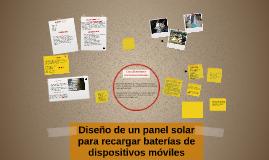 Diseño de un panel solar para recargar baterías de dispositi