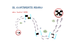Copy of EL CONTINENTE NEGRO