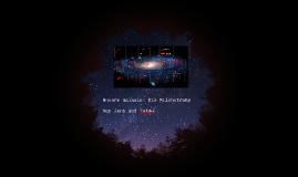 Unsere Galaxis Die Milchtraße