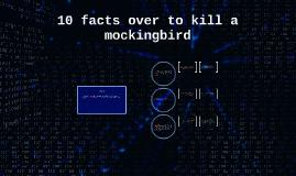 10 facts over to kill a mockingbird