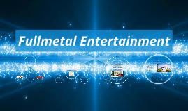 Fullmetal Entertainment