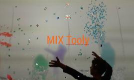 MIX Tooly
