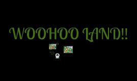 WOOHOO LAND