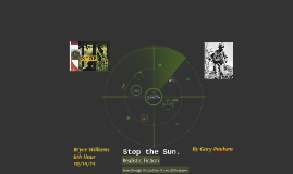 Stop the Sun.