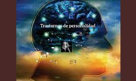 Copy of Copy of Trastornos de Personalidad