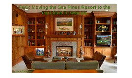F&G: Moving the Sea Pines Resort to the next level in servic