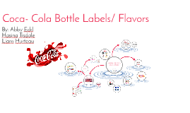Coca- Cola Bottle Labels/ Flavors