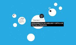 HERRAMIENTAS DE ANÁLISIS Y CRÍTICA DE TEXTOS LITERARIOS