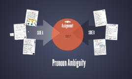 Pronoun Ambiguity