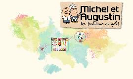 Copy of Michel et Augustin