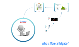 Who is Mònica Delgado?