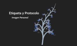 Etiqueta y Protocolo. Imagen personal