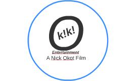 A Nick Okot Film