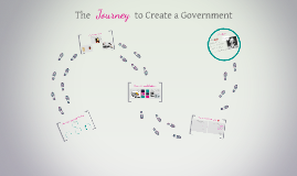 The Journey to Create a Government