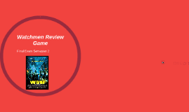 Watchmen Review Game