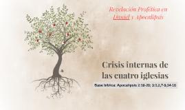 Crisis internas de las cuatro iglesias