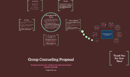 Copy of Anxiety Group Counseling Proposal