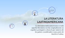 LA LITERATURA LAATINOAMERICANA