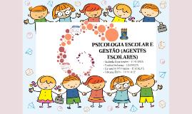 PSICOLOGIA ESCOLAR E GESTÃO (AGENTES ESC0LARES)