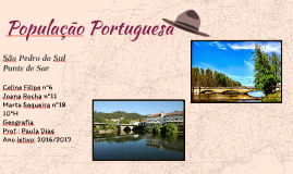 Copy of População Portuguesa- São Pedro do Sul, Ponte de Sor