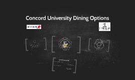 Copy of Concord University Dining Options