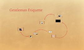 Gentleman Etiquette