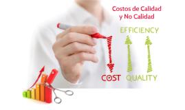 Costos de Calidad y No Calidad