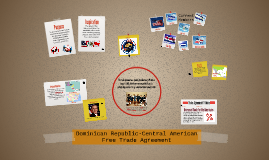 Dominican Republic-Central American Free Trade Agreement