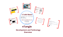 nTangle Dev and Tech Overview