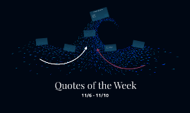 Quotes of the Week