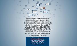 Análisis de los factores sociales, anatómicos y psicológicos