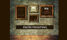 Copy of DISEÑO INDUSTRIAL