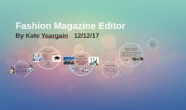 Fashion Magazine Editor Career Project