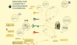 DEMANDA POR ALIMENTOS Y NACIONALIDAD COLOMBIANA