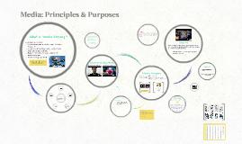 Media: Principles & Purposes