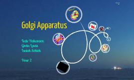 Copy of Golgi Apparatus Presentation