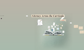 Copy of Literacy Across the Curricula