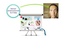 Copy of Cómo hacer una buena presentación de un trabajo