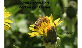Vom Leben und Wirken der Bienen