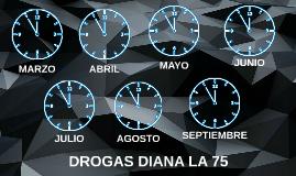 DROGAS DIANA LA 75
