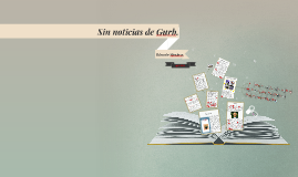 Copy of Sin noticias de Gurb