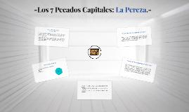 -Los 7 Pecados Capitales: La Pereza.-