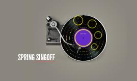 SPRING SINGOFF