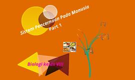 Copy of Biologi kelas VIII ( Sistem Pencernaan Pada Manusia)